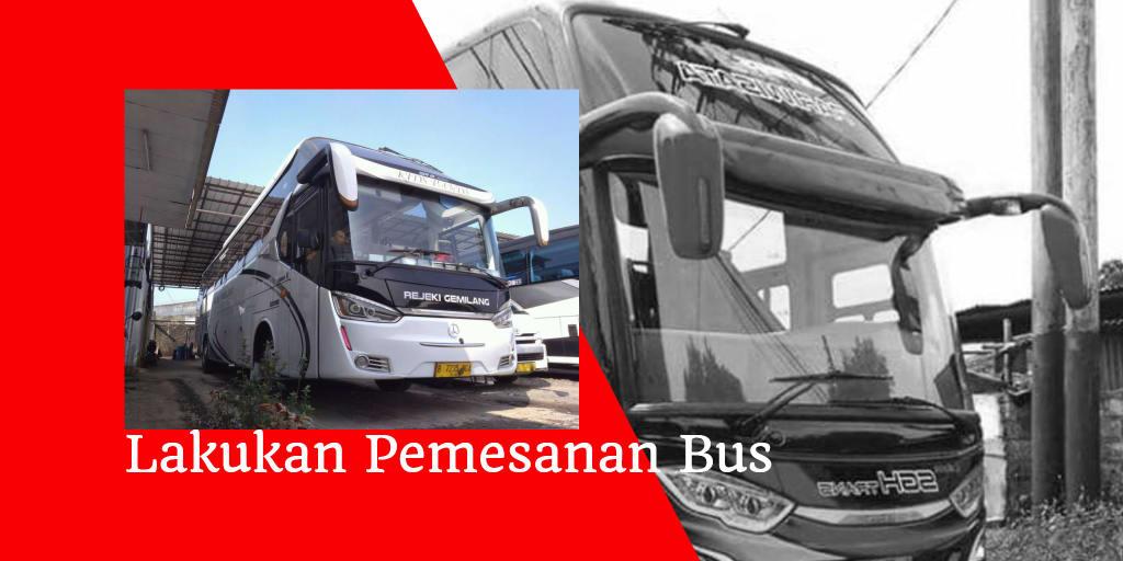 Lakukan Pemesanan Bus
