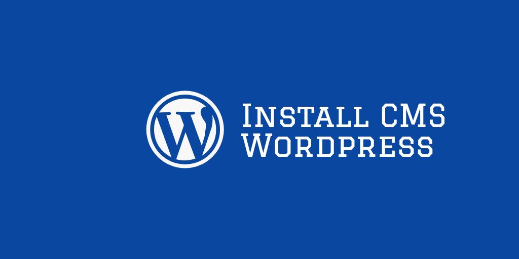 cara menginstal cms wordpress